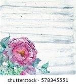watercolor peonies bouquet over ... | Shutterstock . vector #578345551