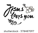 jesus loves you   vector... | Shutterstock .eps vector #578487097