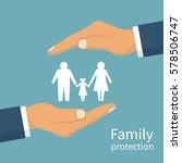 family protection. insurance...   Shutterstock .eps vector #578506747