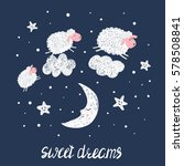 sweet dreams vector... | Shutterstock .eps vector #578508841