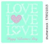 valentine's day vintage... | Shutterstock .eps vector #578521015