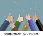 businessmans hands hold thumbs... | Shutterstock . vector #578540425