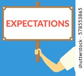 expectations. hand holding... | Shutterstock .eps vector #578553865