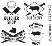 set of butchery logo templates. ... | Shutterstock .eps vector #578574979