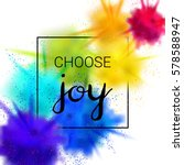 choose joy quote. creative... | Shutterstock .eps vector #578588947