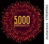vector 5000 followers card.... | Shutterstock .eps vector #578589061