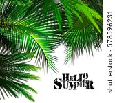 background green palm leaves.... | Shutterstock .eps vector #578596231