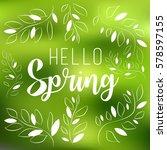spring vector typographic... | Shutterstock .eps vector #578597155