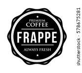 coffee frappe vintage stamp... | Shutterstock .eps vector #578675281