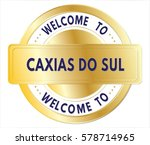 Welcome To Caxias Do Sul Text ...