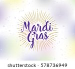 mardi gras background with text.... | Shutterstock .eps vector #578736949