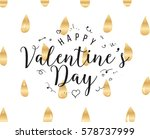 happy valentines day typography....   Shutterstock .eps vector #578737999