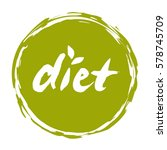 diet hand drawn round label... | Shutterstock .eps vector #578745709