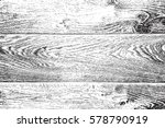 distressed grainy wood overlay... | Shutterstock .eps vector #578790919