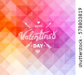 happy valentines day. hand... | Shutterstock .eps vector #578803819