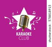 vector logo karaoke | Shutterstock .eps vector #578818915