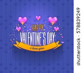 happy valentine's day purple... | Shutterstock .eps vector #578839249