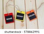 make money online. | Shutterstock . vector #578862991