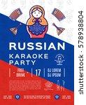 russian karaoke music party...   Shutterstock .eps vector #578938804