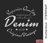 t shirt print design. denim... | Shutterstock .eps vector #578989669