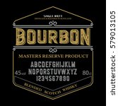 typeface. label. bourbon... | Shutterstock .eps vector #579013105