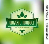 organic product vector emblem  | Shutterstock .eps vector #579025189