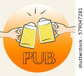 pub beer glasses shows public... | Shutterstock . vector #579047281