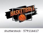 basketball tournament. vector...   Shutterstock .eps vector #579116617