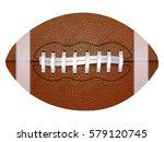 american football ball ... | Shutterstock .eps vector #579120745