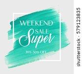 sale super weekend sign over... | Shutterstock .eps vector #579123835