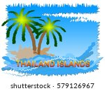 thailand islands beach scene... | Shutterstock . vector #579126967