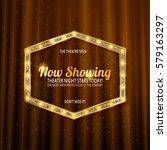 golden frame with light bulbs... | Shutterstock .eps vector #579163297