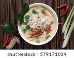 thai food chicken coconut soup  ... | Shutterstock . vector #579171034