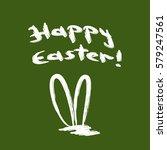 handwritten inscription happy... | Shutterstock .eps vector #579247561