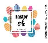easter sale typographic poster. ... | Shutterstock .eps vector #579297745
