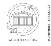 world theatre day banner with   ... | Shutterstock .eps vector #579337729