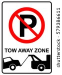 no parking  tow away zone ... | Shutterstock .eps vector #579386611
