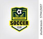 soccer or football logo design  ... | Shutterstock .eps vector #579415057