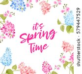 spring time concept of card... | Shutterstock .eps vector #579447529