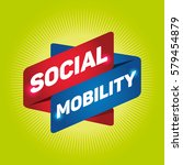 social mobility arrow tag sign. | Shutterstock .eps vector #579454879