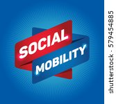 social mobility arrow tag sign. | Shutterstock .eps vector #579454885