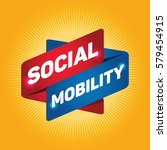social mobility arrow tag sign. | Shutterstock .eps vector #579454915