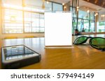 table tent with smart phone and ... | Shutterstock . vector #579494149