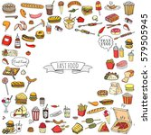 hand drawn doodle fast food...   Shutterstock .eps vector #579505945