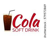 cola soft drink with ice.... | Shutterstock .eps vector #579572869