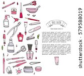 hand drawn doodle nail salon... | Shutterstock .eps vector #579588019