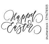 hand writing happy easter fancy ... | Shutterstock .eps vector #579678505
