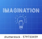 hand drawn imagination sign and ... | Shutterstock .eps vector #579733459