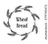 wreath of wheat ears. vector... | Shutterstock .eps vector #579745471