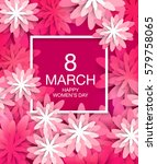 greeting card for march 8... | Shutterstock .eps vector #579758065